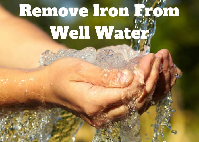 remove iron from well water diy